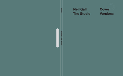 Neil Gall – The Studio: Cover Versions – domobaal editions 2018