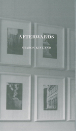Sharon Kivland 'Afterwards'